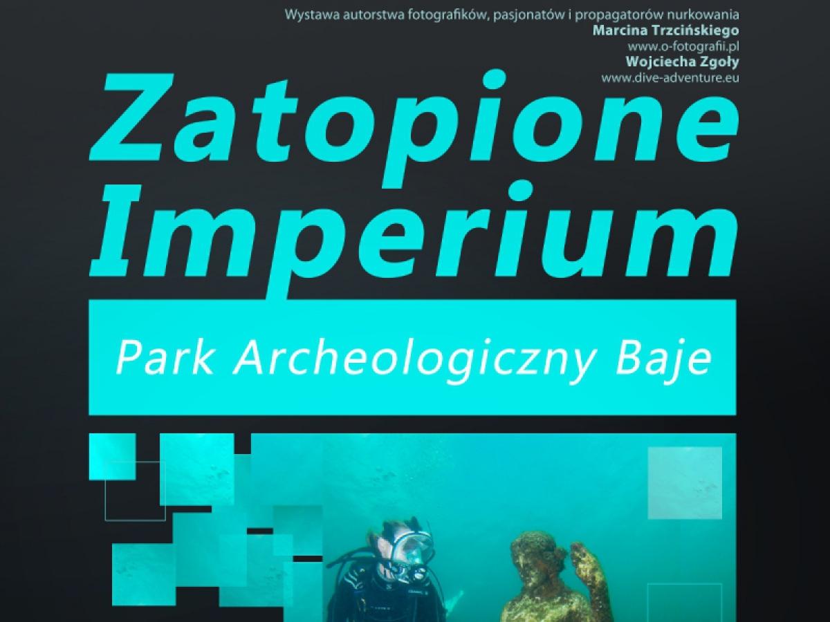 Zatopione Imperium - Park Archeologiczny Baje