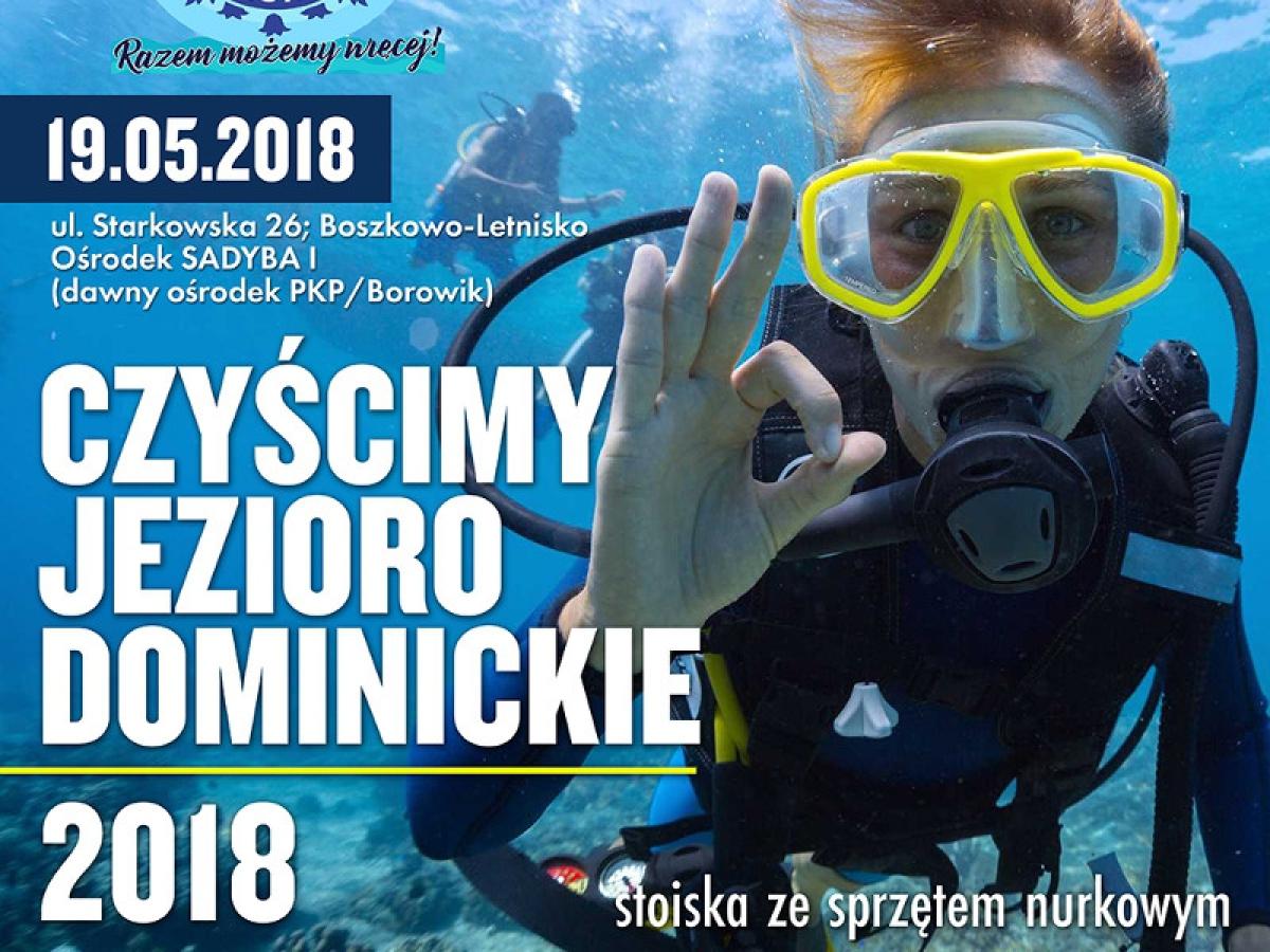 Czyścimy Jezioro Dominickie - X edycja, 19-05-2018r., godz. 10:00